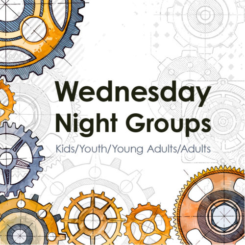 Wed Night Groups