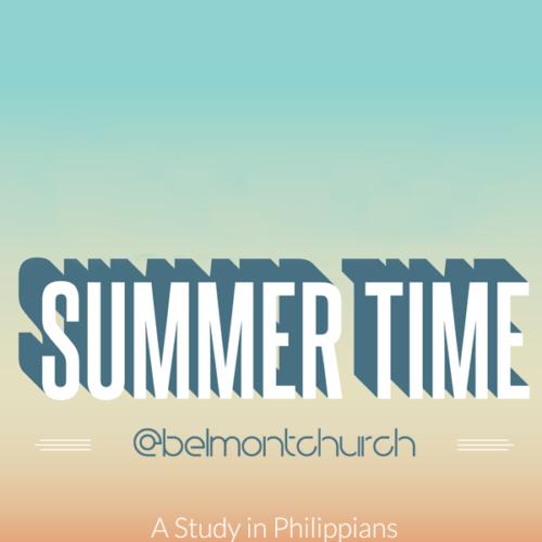 Summertime @ Belmont Church