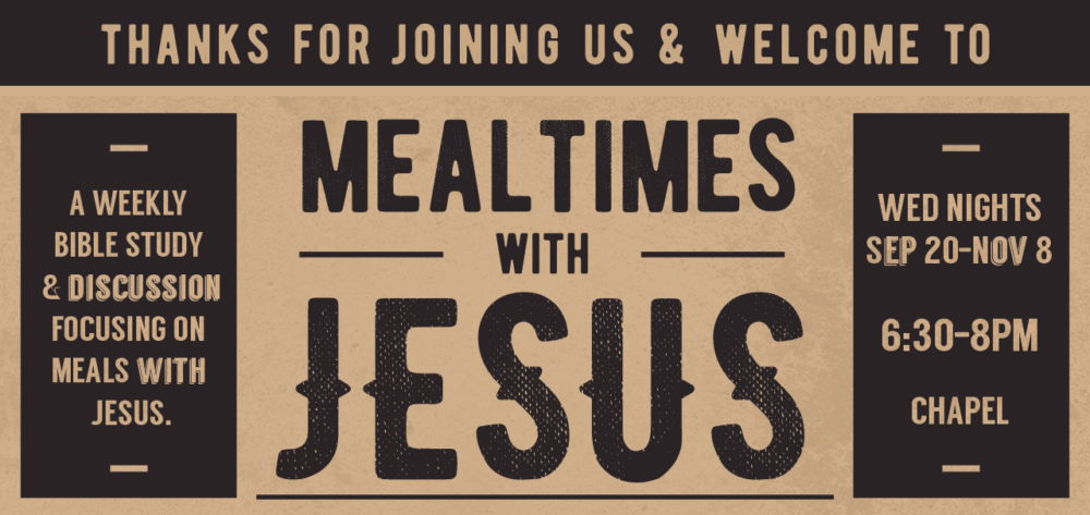 Mealtimes Week 8