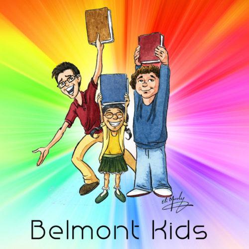 Belmont Kids – Nursery thru 4th Grade