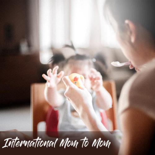 International Mom to Mom