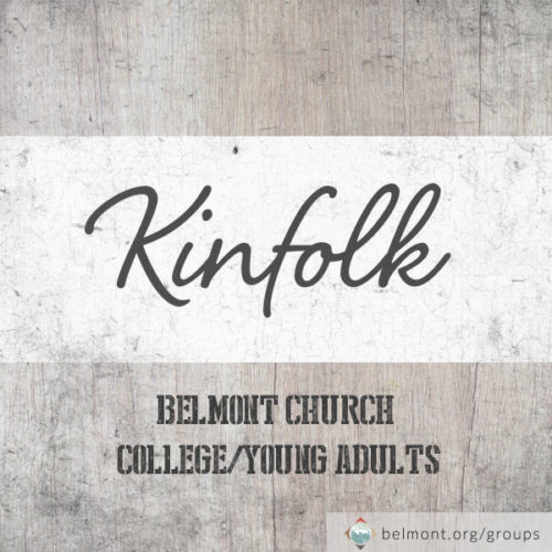 Kinfolk: College/Young Adults