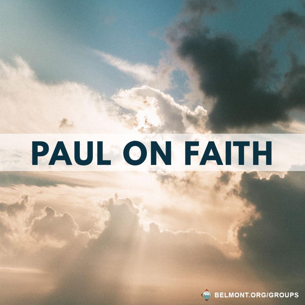 Paul on Faith!