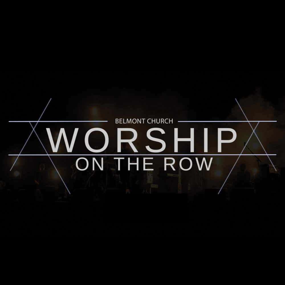 Worship on the Row!