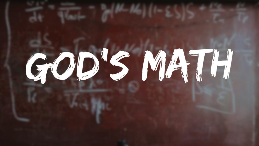 God's Math – Part 4