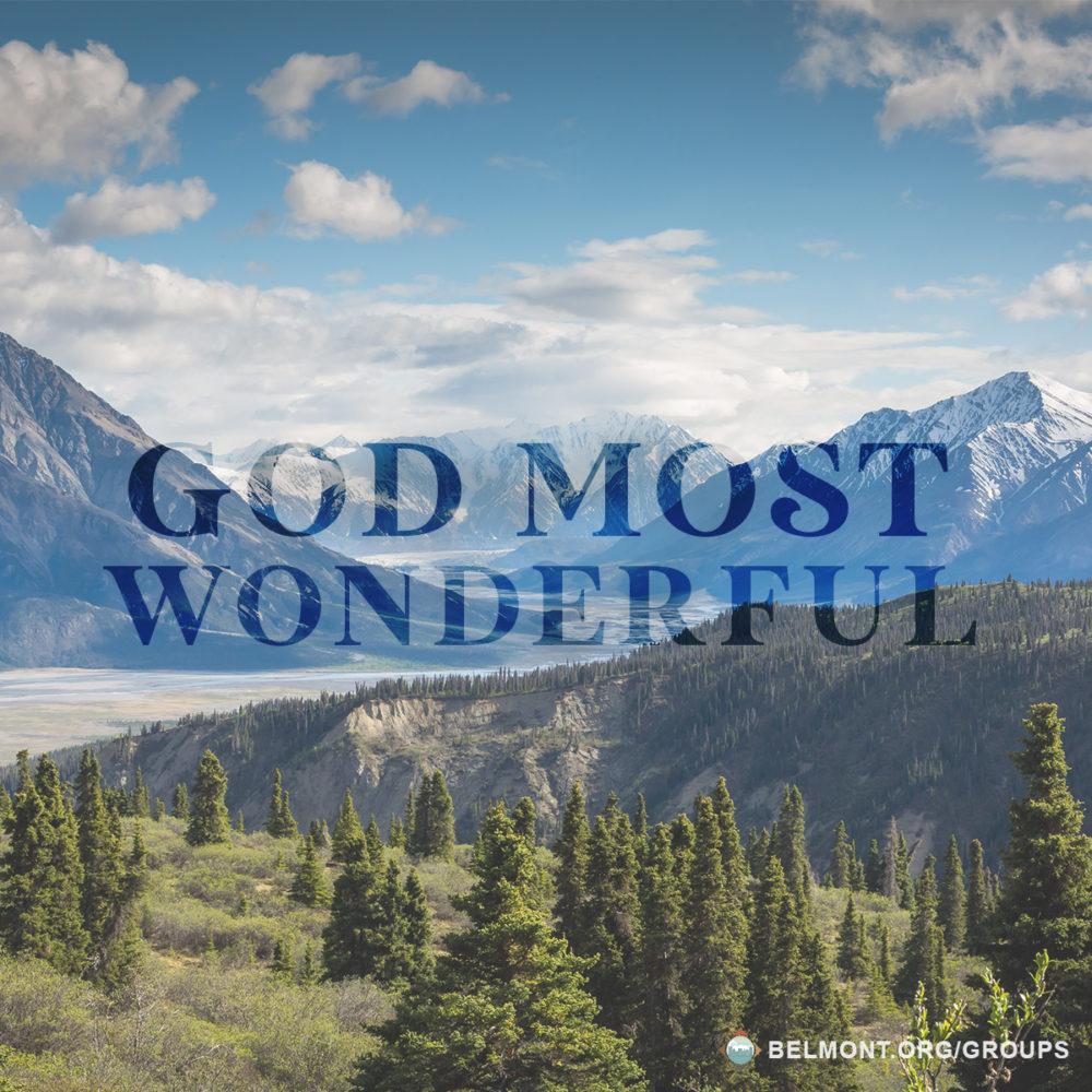 God Most Wonderful!
