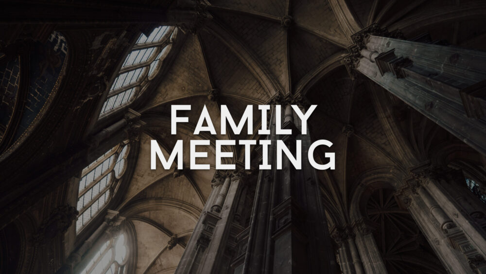 Family Meeting 09.20.20