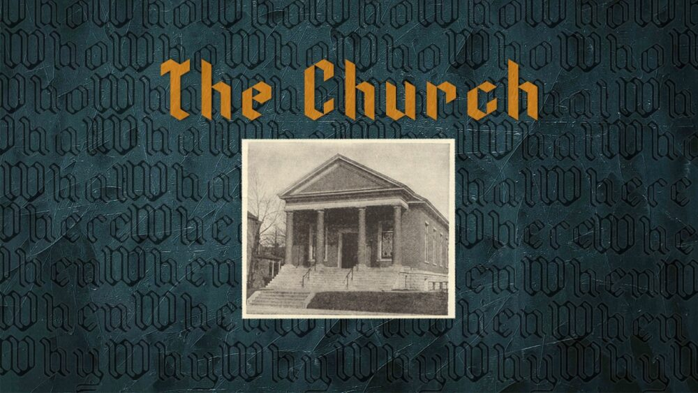 The Church – Part 5
