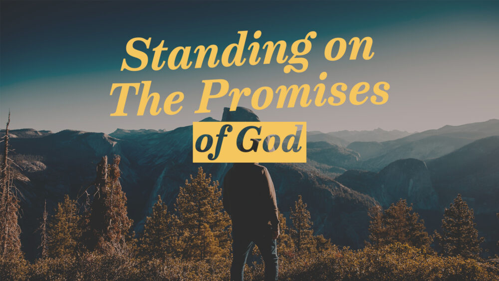 Don Finto – Standing on the Promises of God