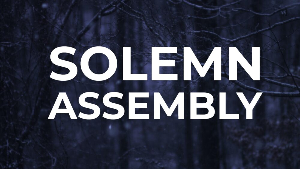 Solemn Assembly 02112021