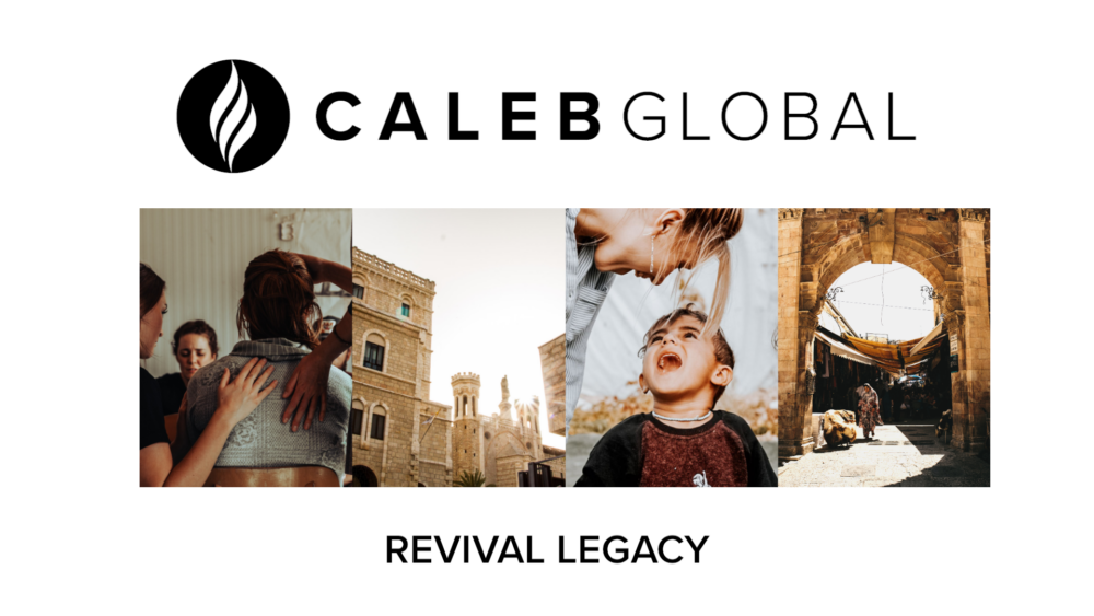 Revival Legacy :: Caleb Global